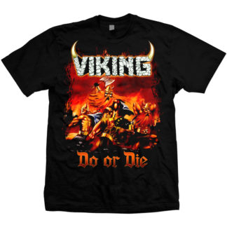 Viking Do or Die color on black tshirt